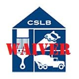 Apply for a Contractors License CSLB Waiver