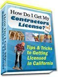 Obtaining your California Contractors Licens FAQs